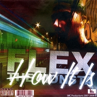 Flex The Monsta | How It Is