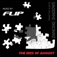 Flip | The Ides of August