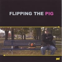 Flipping the Pig | Pout