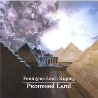 Ferrigno, Leal, Kuprij | Promised Land