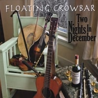 Floating Crowbar | Two Nights in December
