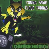 Floco Torres/Young Fame | Young Thunderkats