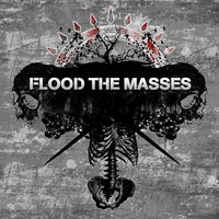 Flood The Masses | Demo