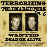 Jim Florentine | Terrorizing Telemarketers 5