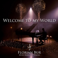 Florian Bur | Welcome to My World