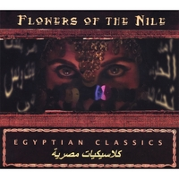 Flowers of the Nile | Egyptian Classics
