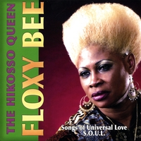 Floxy Bee | Songs of Universal Love - S.O.U.L.