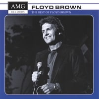 Floyd Brown | The Best of Floyd Brown
