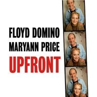 Floyd Domino & Maryann Price | Upfront