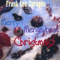 Frank Lee Sprague | Merry Merseybeat Christmas