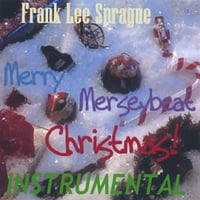 Frank Lee Sprague | Merry Merseybeat Christmas INSTRUMENTAL