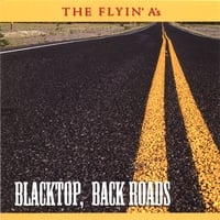 The Flyin' A's | Blacktop, Back Roads