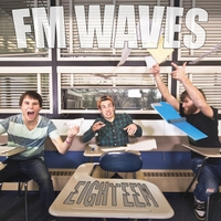FM Waves | Eighteen (Single)