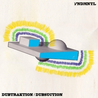Fndmntl | Dubsuction / Dubtraktion