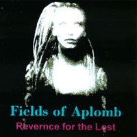 Fields of Aplomb | Reverence for the Lost