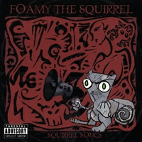 Foamy the Squirrel | Squirrel Songs