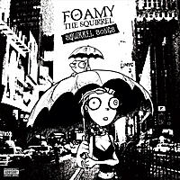 Foamy the Squirrel | Squirrel Songs (Expanded Edition)