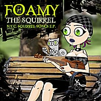 Foamy the Squirrel | Nyc Squirrel Songs