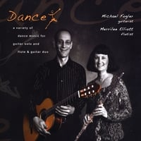 Michael Fogler & Merrilee Elliott | Dance — A Variety of Dance Music for Guitar Solo and Flute & Guitar Duo
