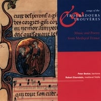 Folger Consort | Songs of the Troubadours & Trouveres: Music and Poetry from Medieval France