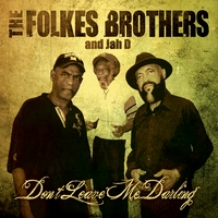 The Folkes Brothers | Don't Leave Me Darling