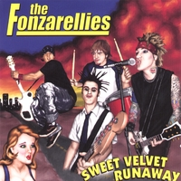 The Fonzarellies | Sweet Velvet Runaway