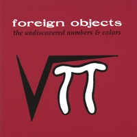 Foreign Objects | The Undiscovered Numbers & Colors