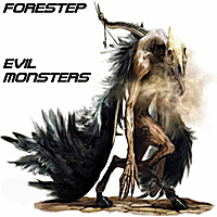 Forestep | Evil Monsters