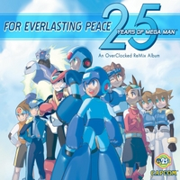 Various Artists | For Everlasting Peace: 25 Years of Mega Man