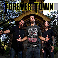 Forever Town | Forever Town