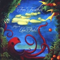 For Feather | Firing At Love Field