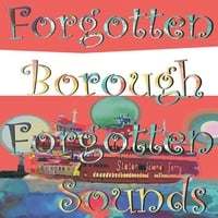 Various Artists | Forgotten Borough: Forgotten Sounds