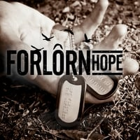 Forlorn Hope | Hope for the Hopeless
