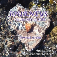 Forrest Green | Journeys in the Key of Soul
