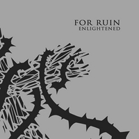 For Ruin | Enlightened