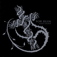 For Ruin | Last Light
