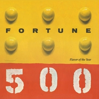 Fortune 500 | Flavor of the Year