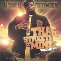 Forty Da Great | Tha Streets Iz Mine volume 2