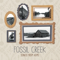 The Fossil Creek Band | Songs from Home