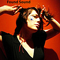 Found Sound | If You Ever