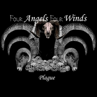Four Angels Four Winds | Plague