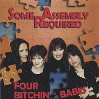 The Four Bitchin' Babes | Some Assembly Required