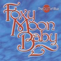 Foxy Moon Baby | The Out of Blue