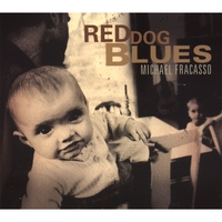 Michael Fracasso | Red Dog Blues