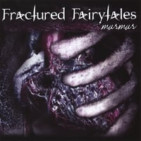 Fractured Fairytales | Murmur