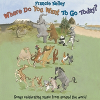Francie Kelley | Where Do You Want to Go Today?