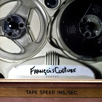 Francois Couture | TAPE SPEED