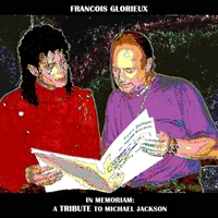François Glorieux | In Memoriam: A Tribute to Michael Jackson