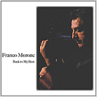 Franco Morone | Back to My Best