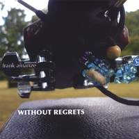 Frank Amanze | Without Regrets